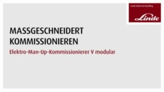 Video zu den Vorteilen und Funktionen des Hochregalkommissionierers V-Modular von Linde.